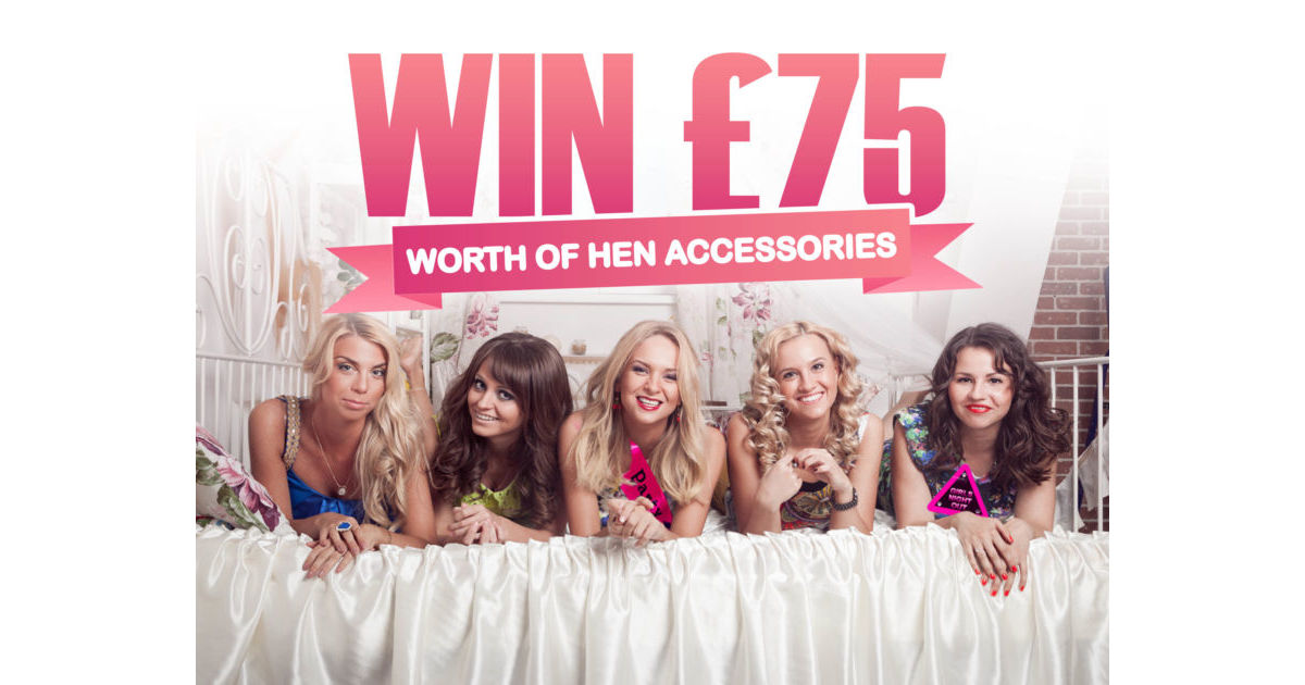 Unusual Hen Party Ideas Uk: Enter For The Chance To Win £75 Worth Of Hen Party Accessories