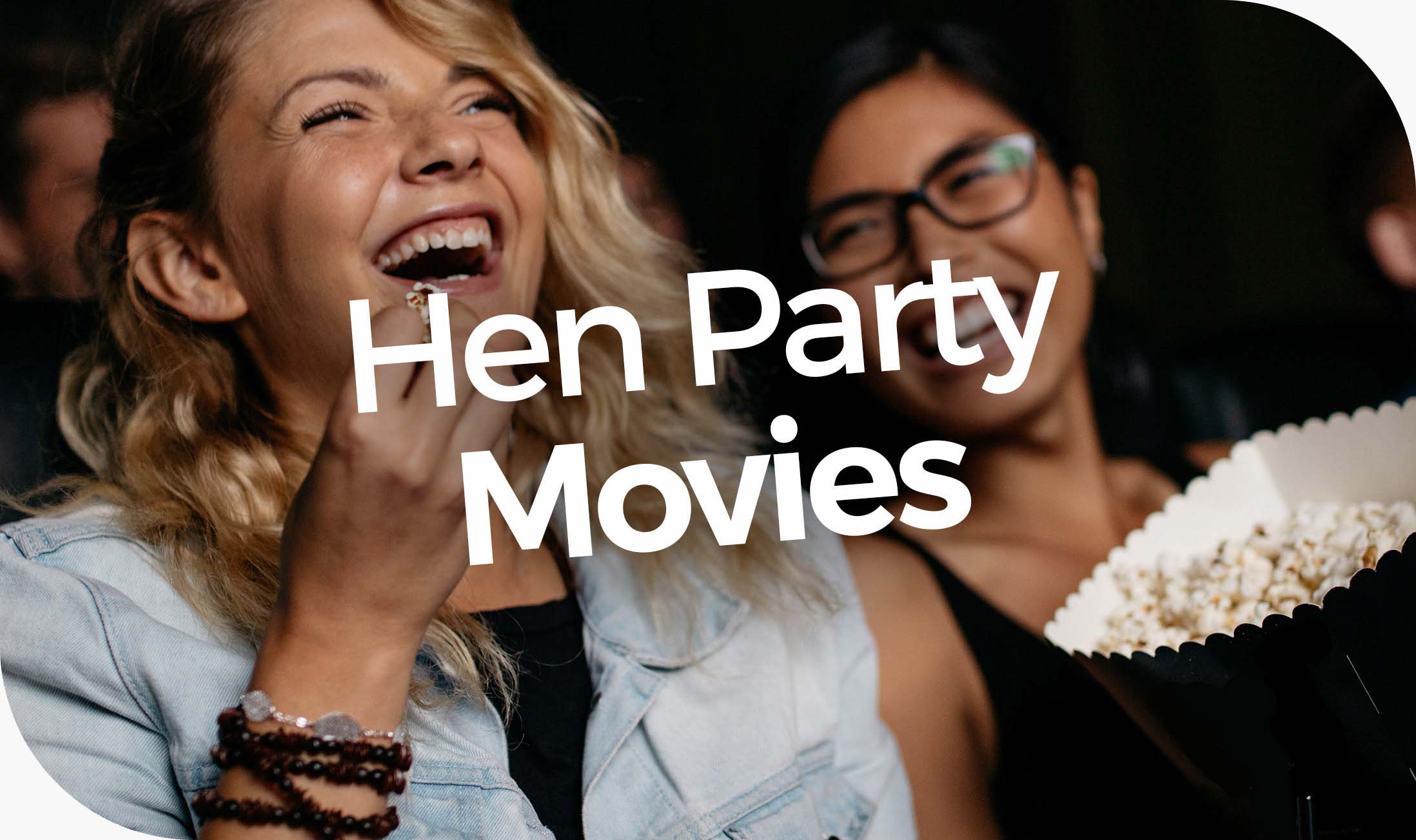 Hen Party Movies