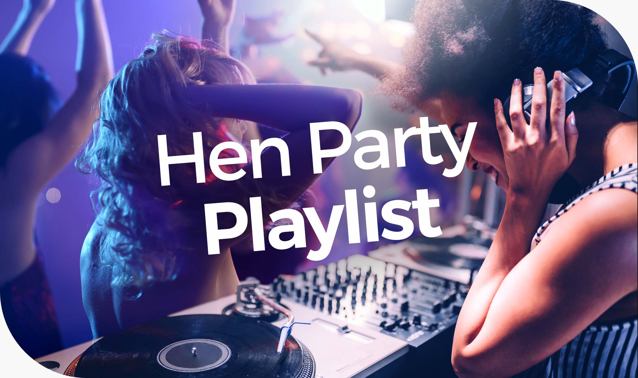 Hen Party Playlist