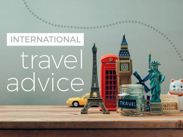 International Travel Advice