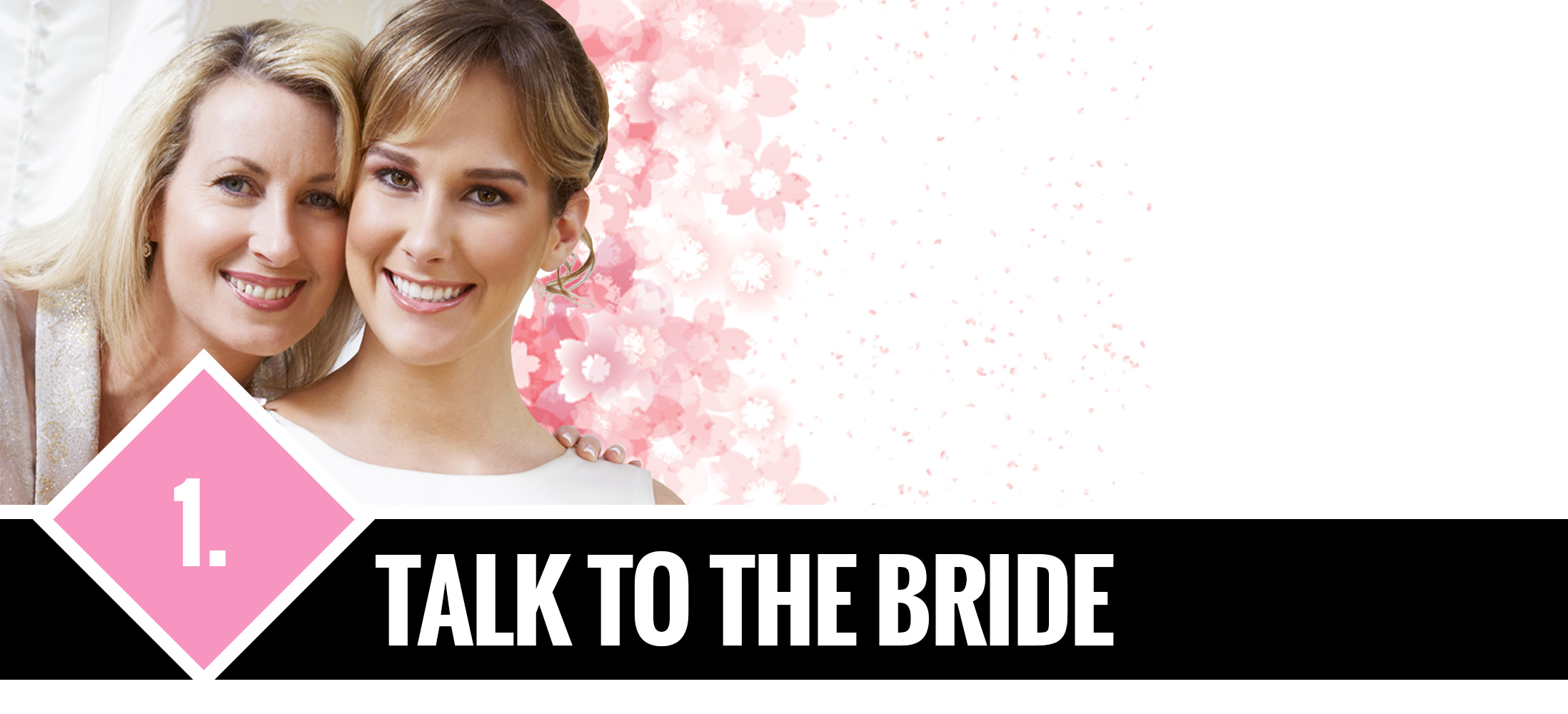 1. Talk to the Bride
