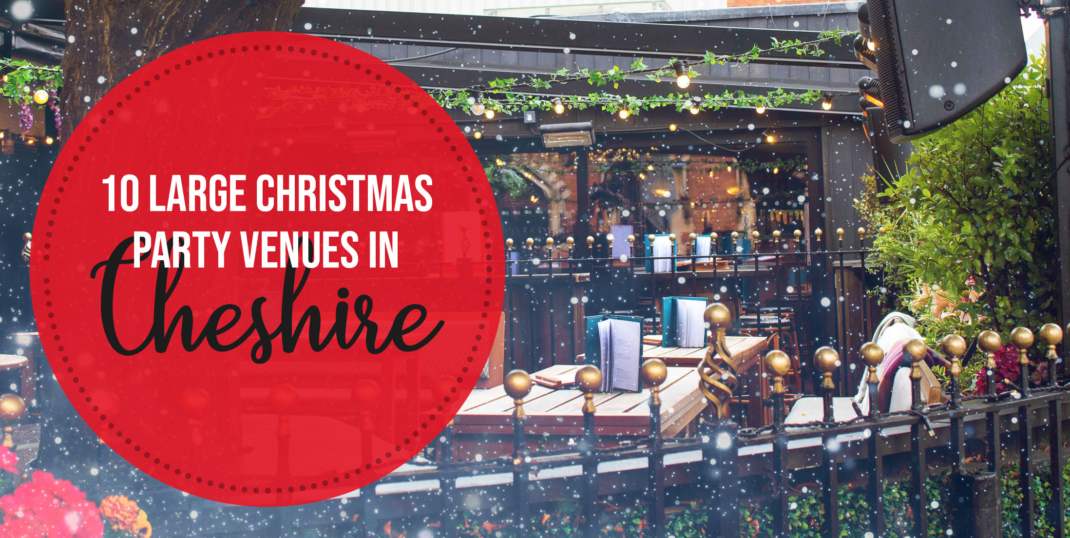 10 Large Christmas Party Venues in Cheshire
