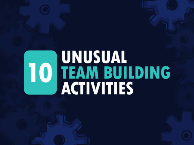 10 Unusual Team Building Activities