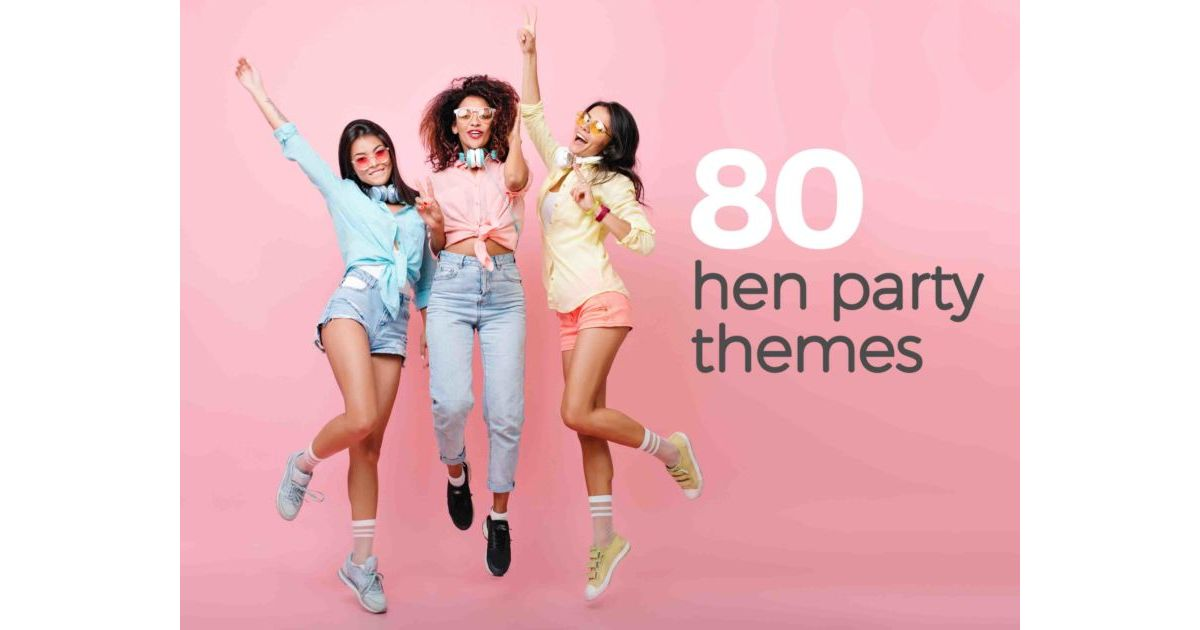 Unusual Hen Party Ideas Uk: 80+ Classy & Unique Hen Do Themes In 2019