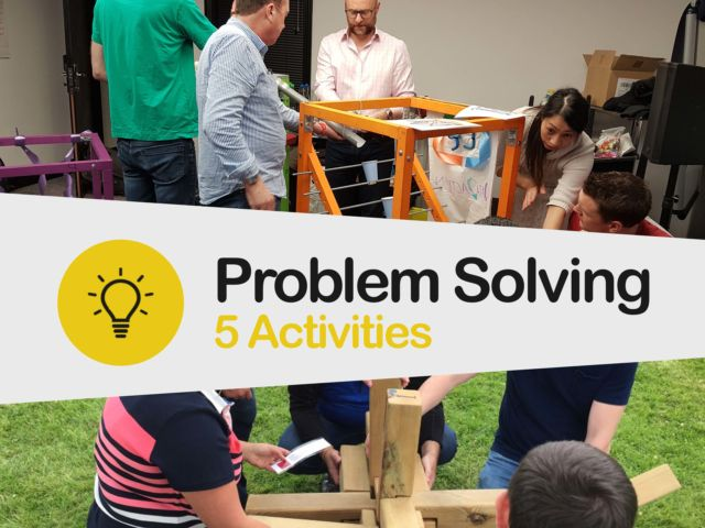 5 Team Building Problem Solving Activities