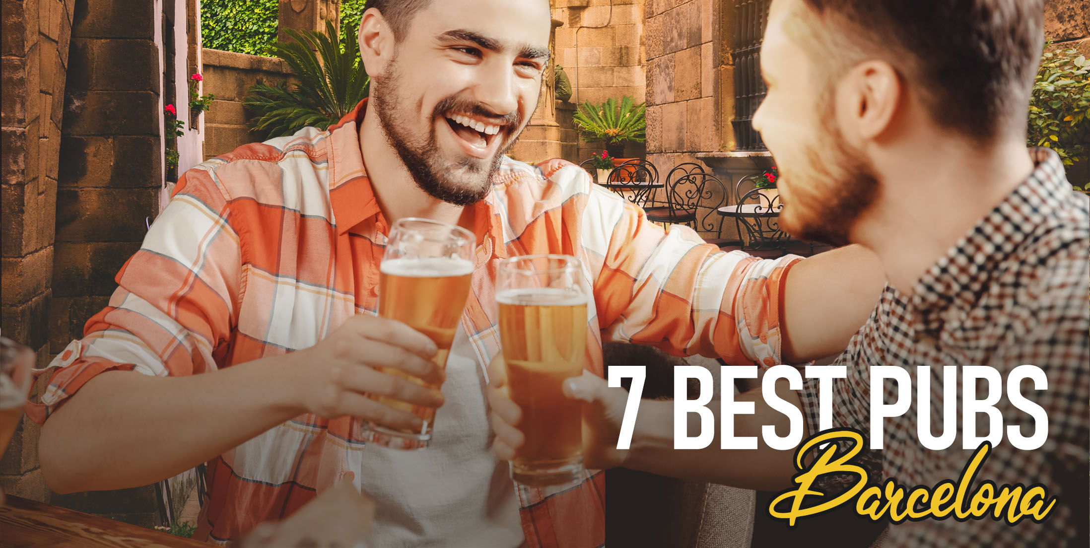 7 Best Pubs in Barcelona