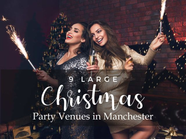 9 Large Christmas Party Venues in Manchester