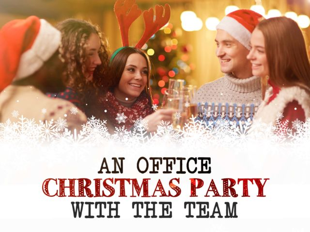 An Office Christmas Party with the Team