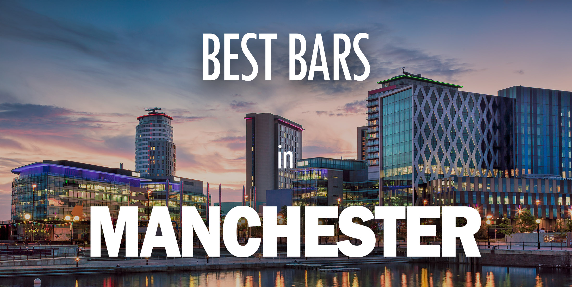 Best Bars in Manchester - (Banner)