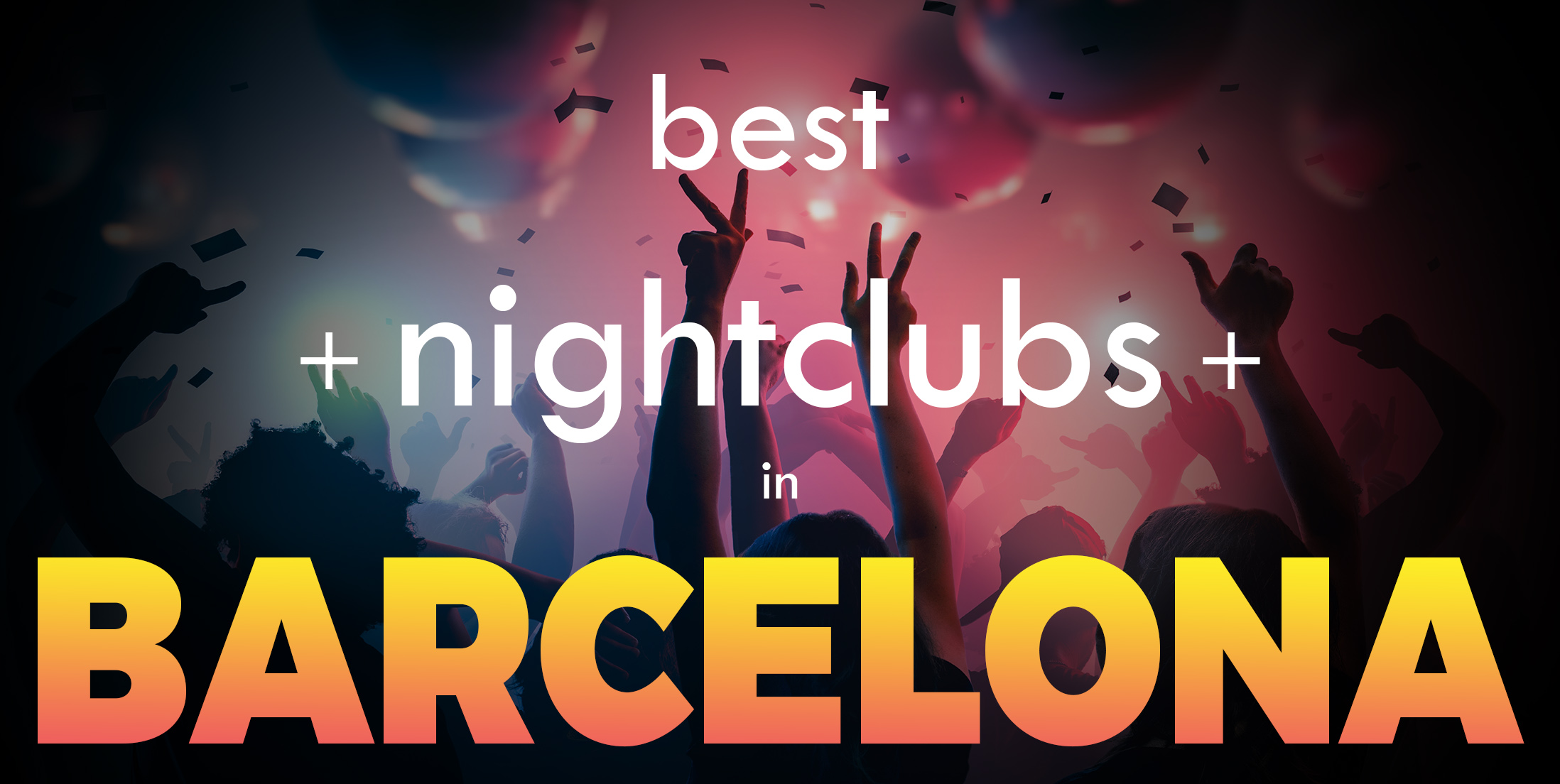 Best Clubs in Barcelona