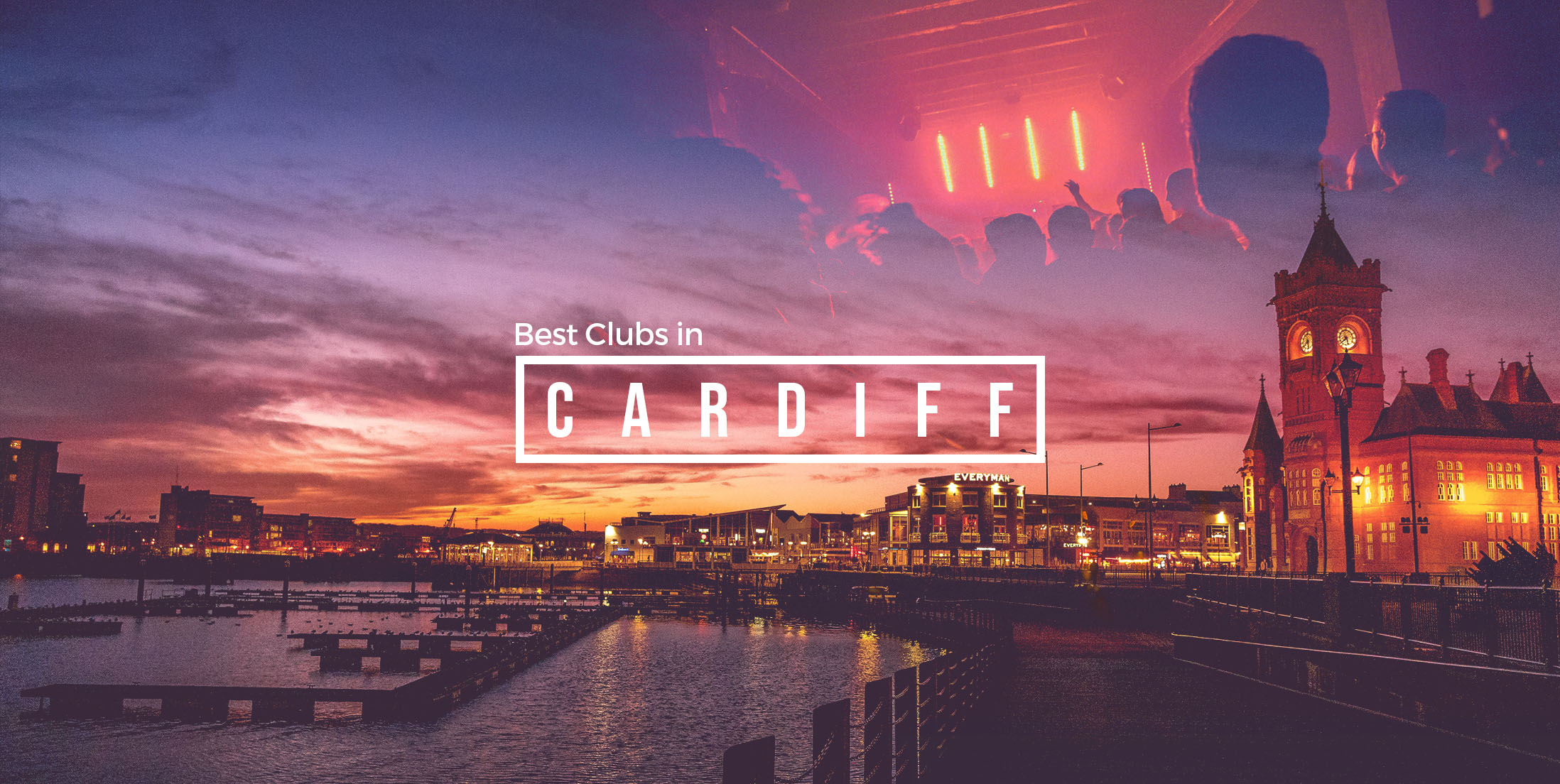 Best Clubs in Cardiff