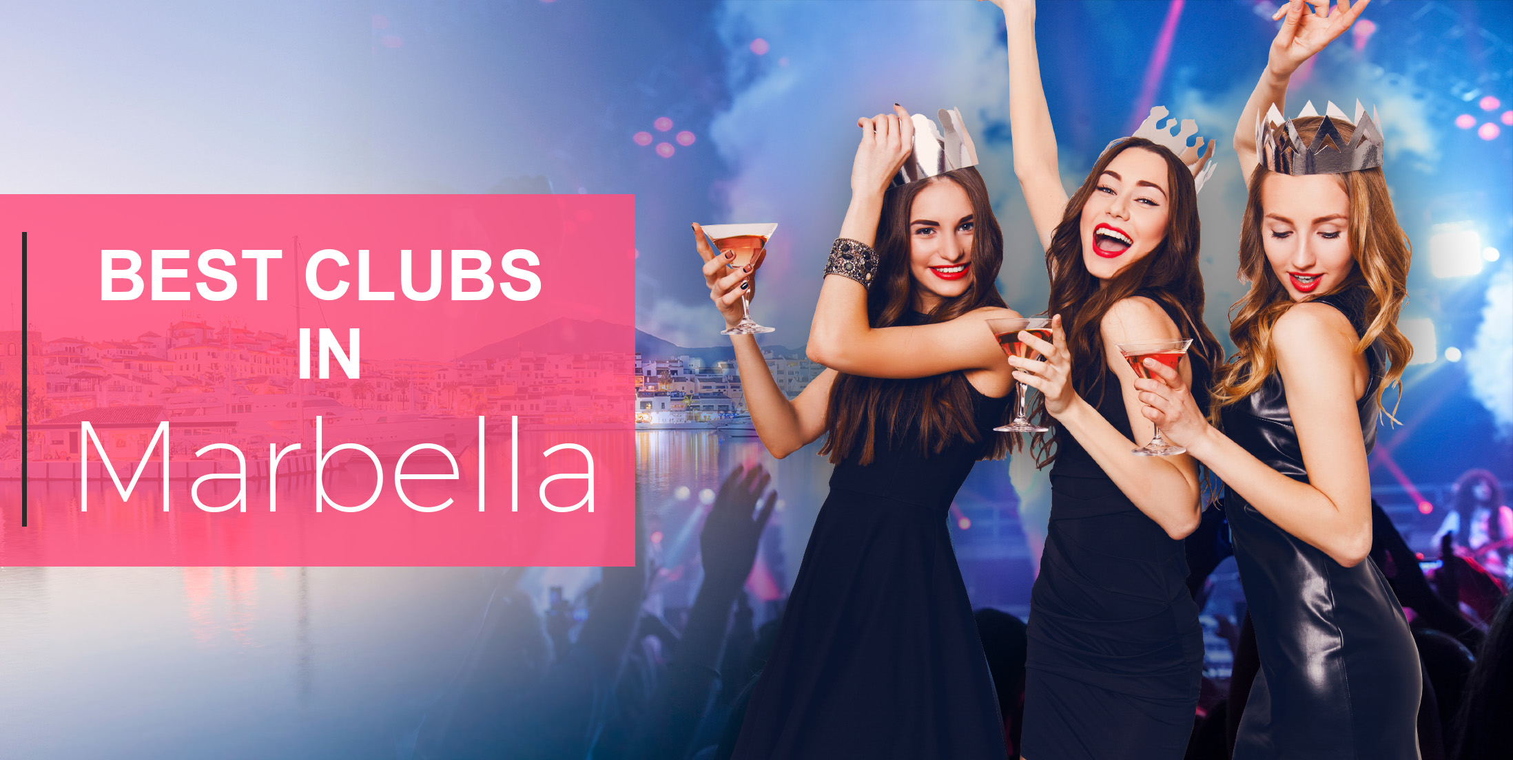 Best Clubs in Marbella