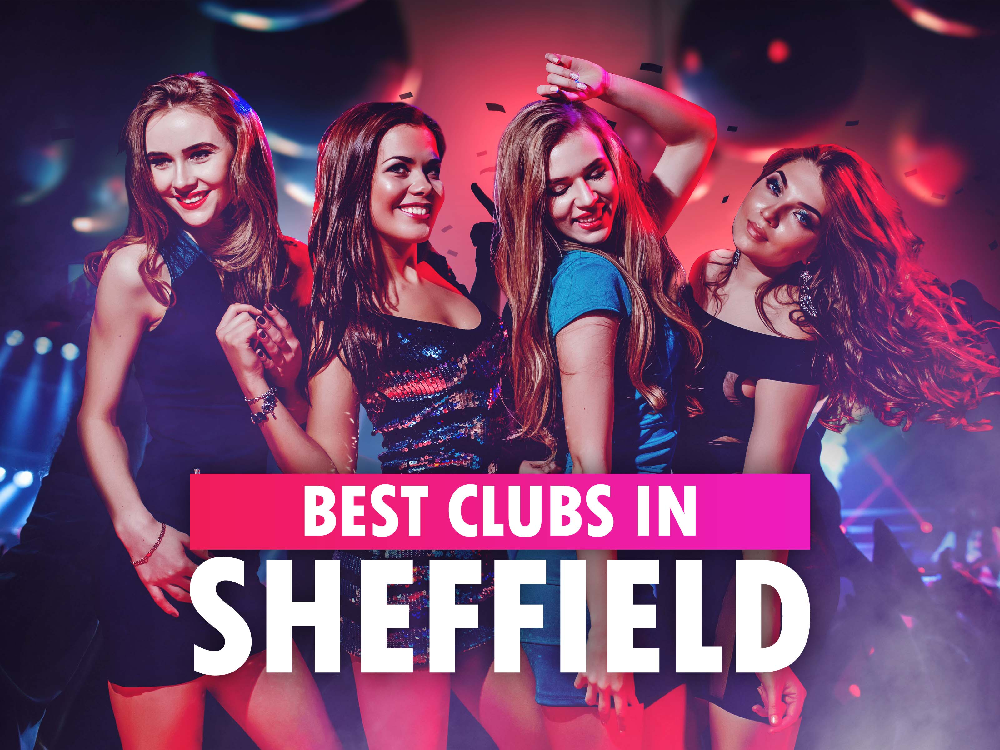 Best Clubs in Sheffield