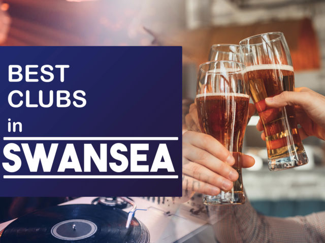 Best Clubs in Swansea