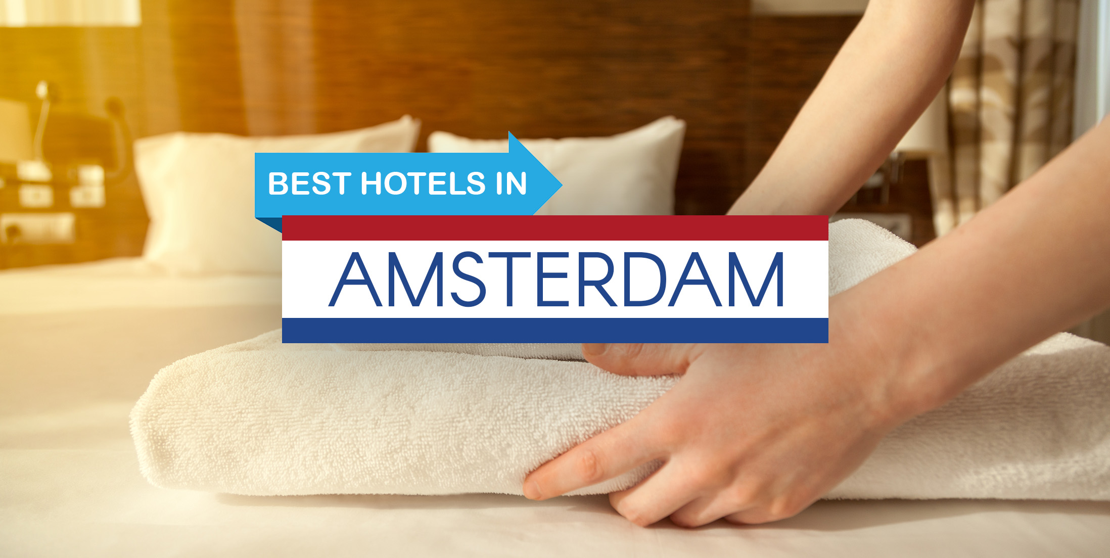 Best Hotels in Amsterdam