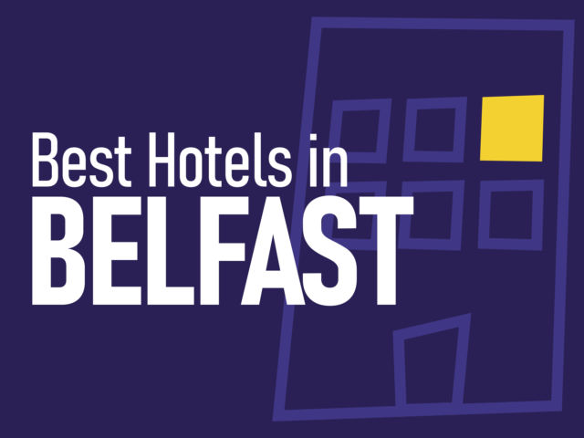 Best Hotels in Belfast