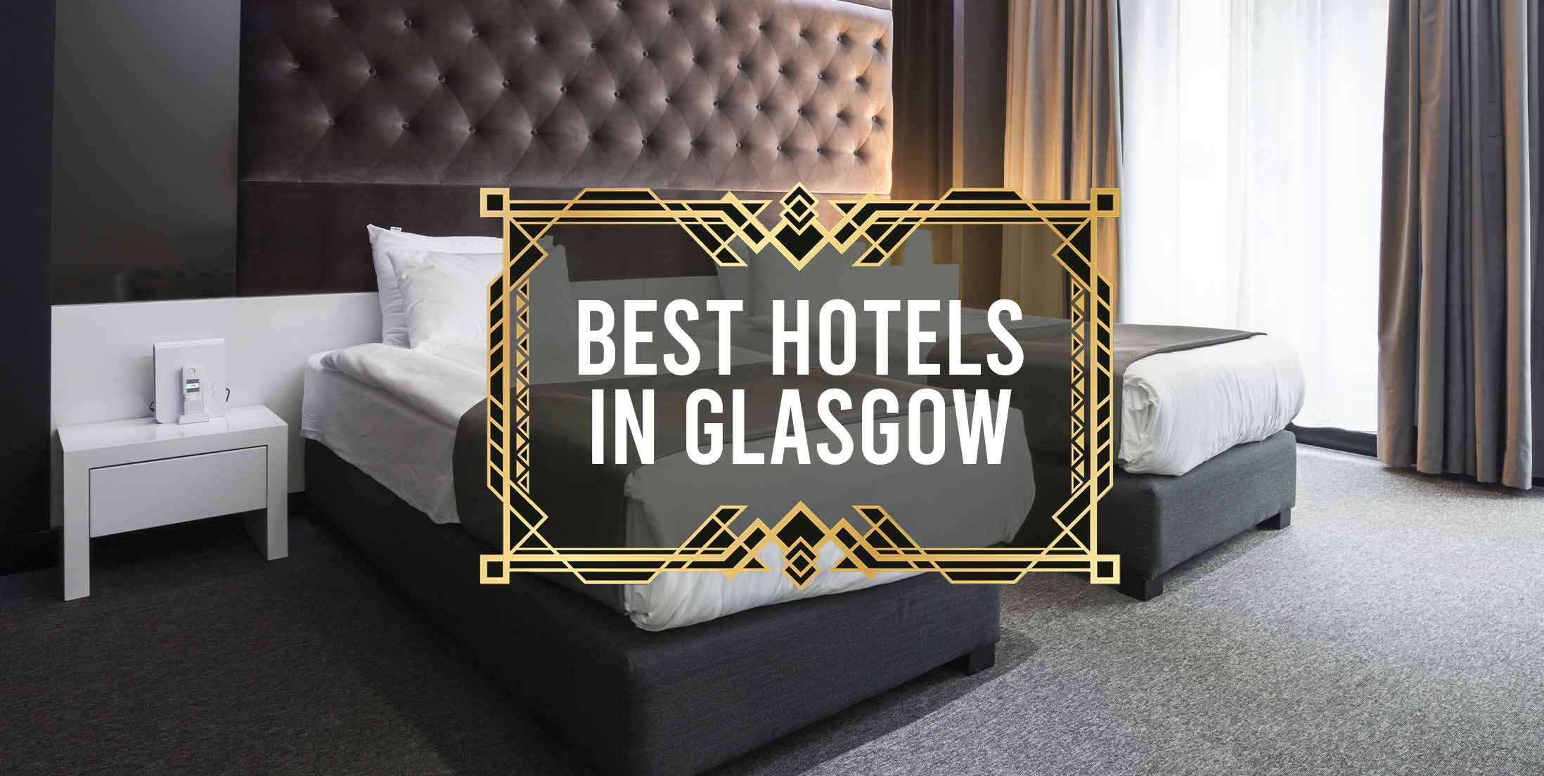 Best Hotels in Glasgow