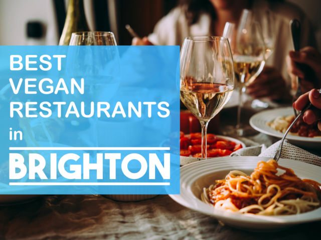 Best Vegan Restaurants in Brighton