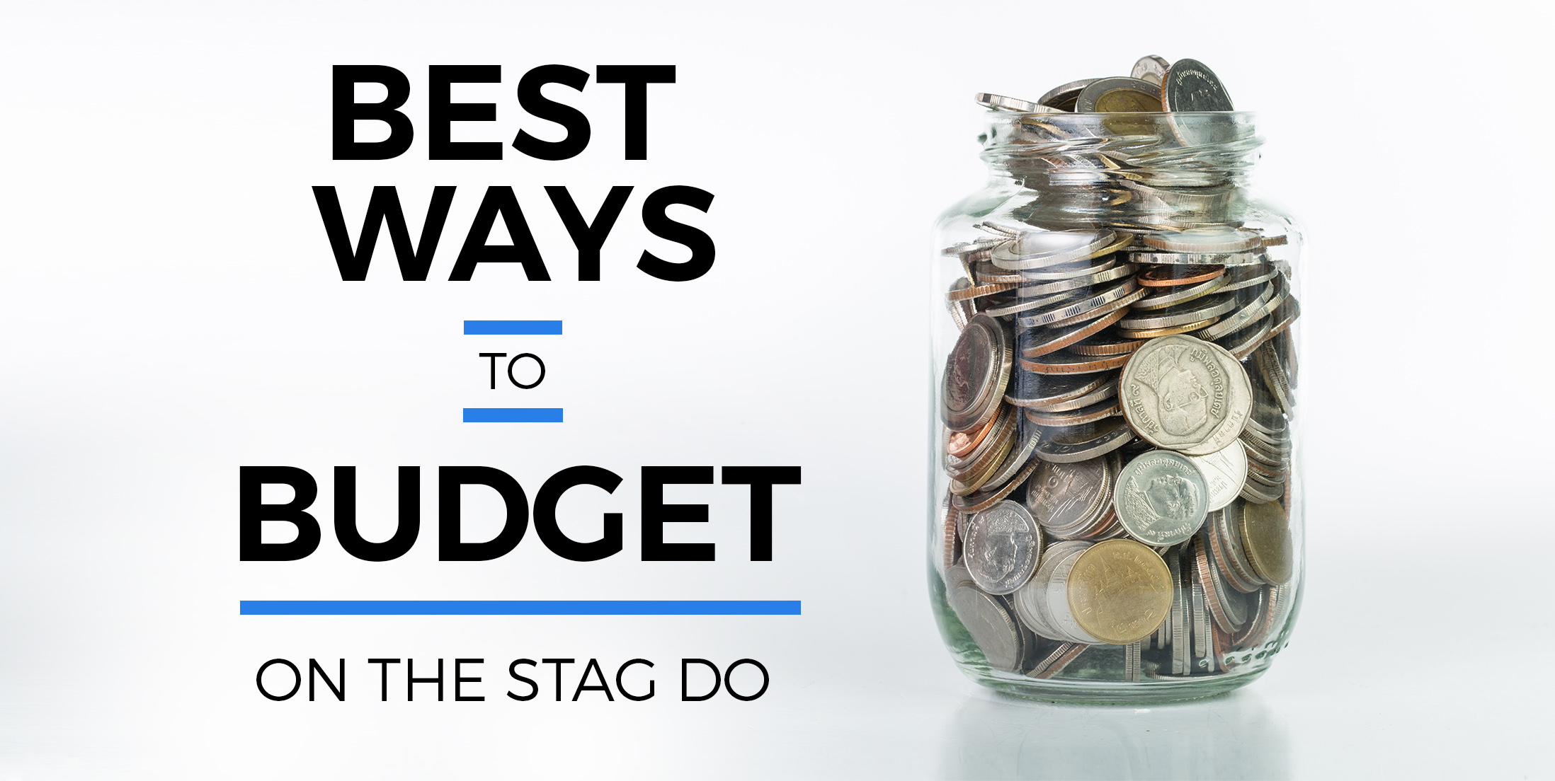 Best Ways to Budget on the Stag Do