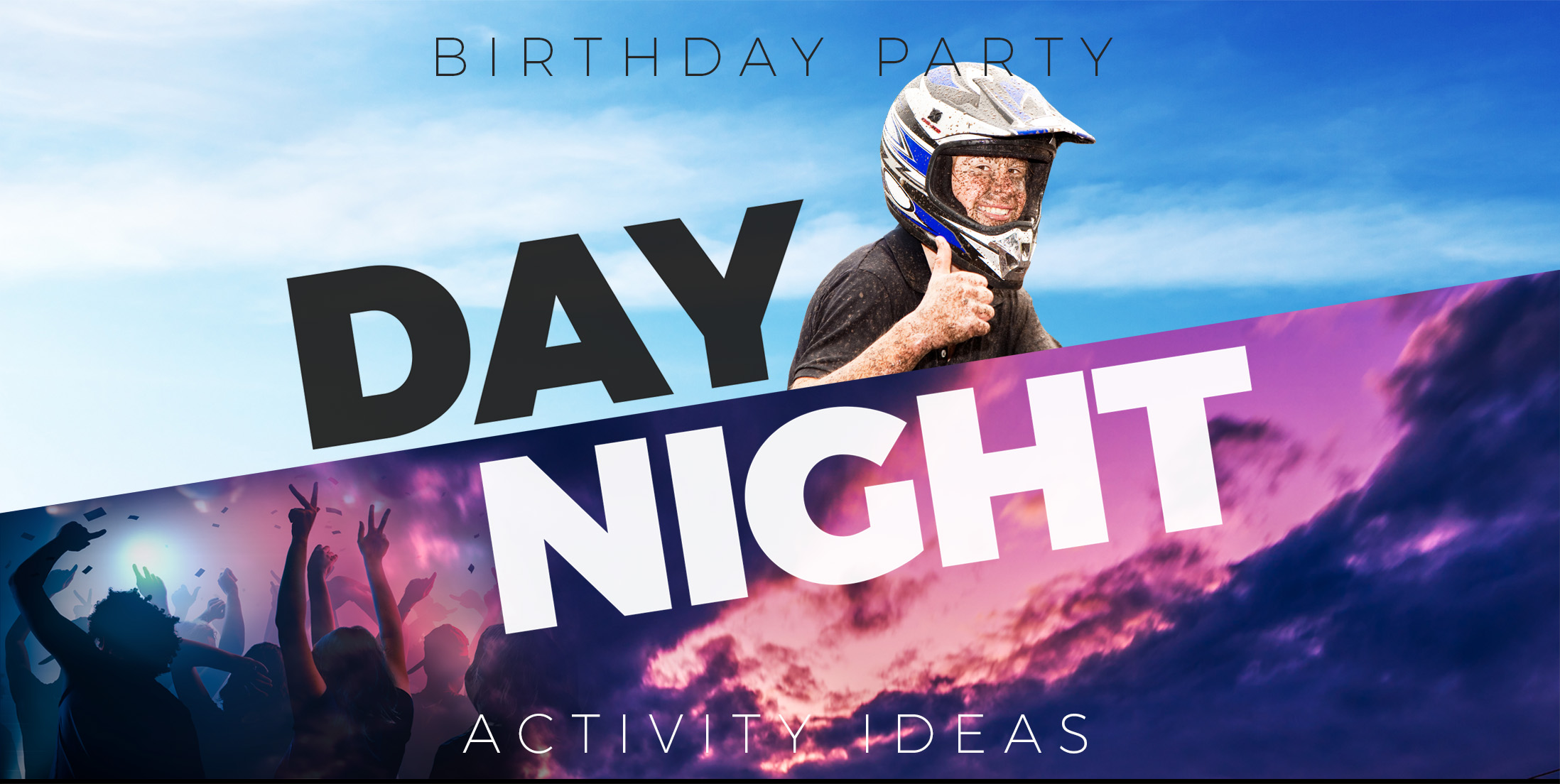Birthday Party Activity Ideas for Day and Night