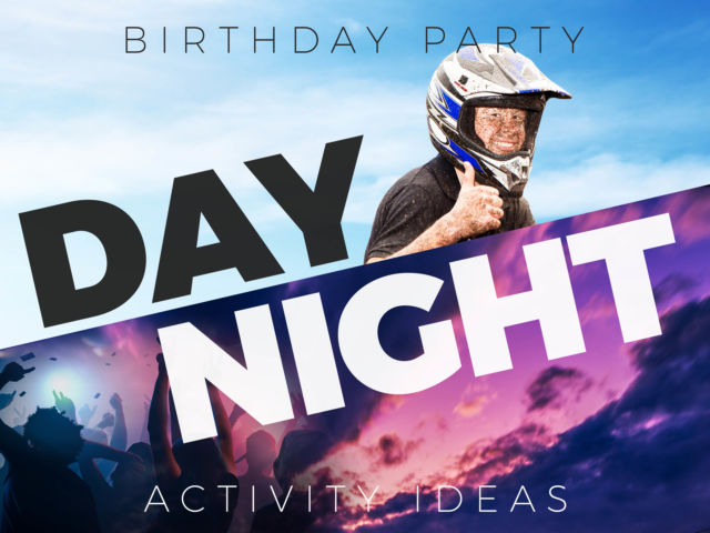 Birthday Party Activity Ideas for Day & Night