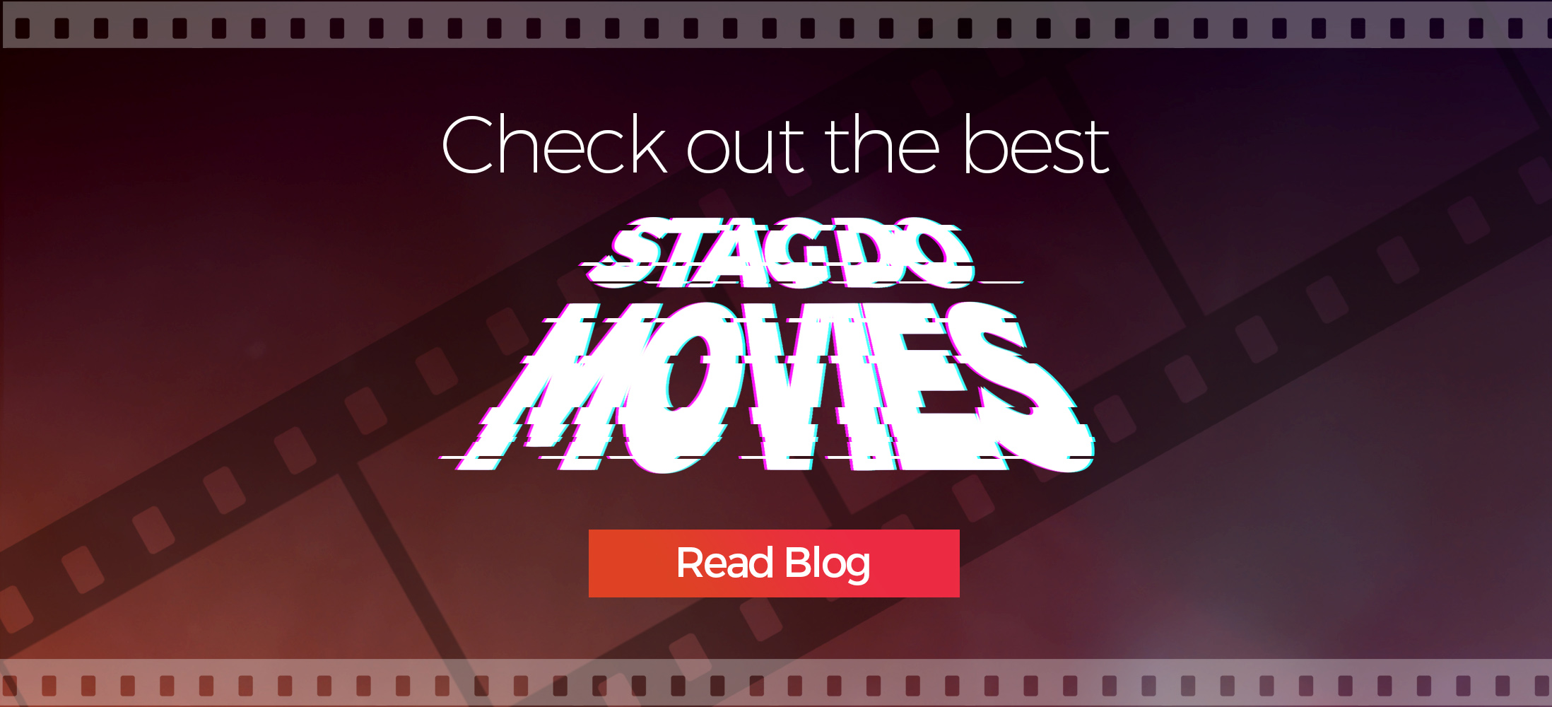 Check out the Best Stag Do Movies