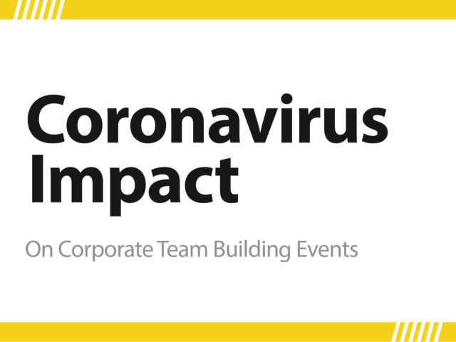 How the Coronavirus is Affecting the Corporate Team Events Industry
