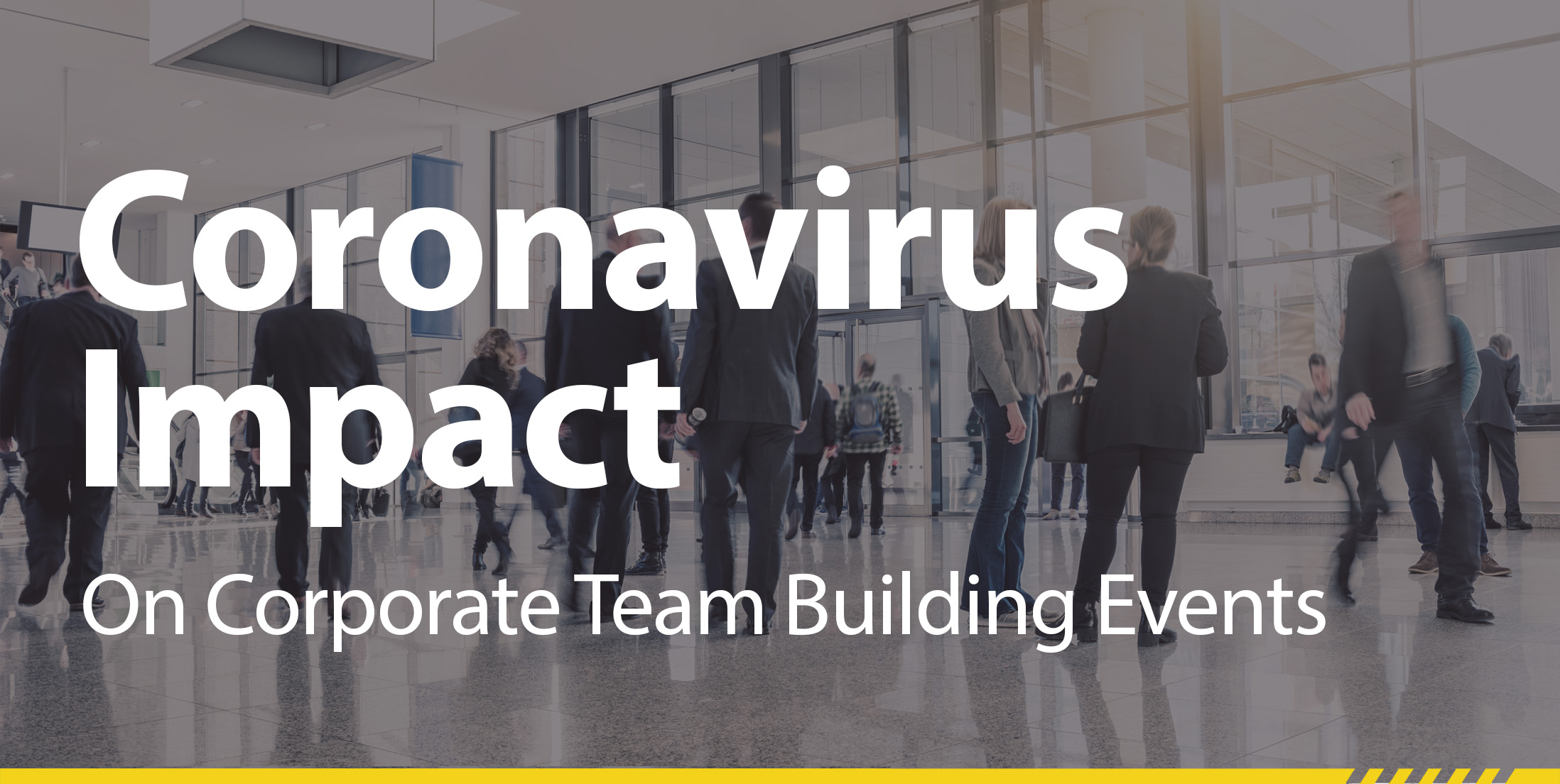 Coronavirus Awareness Team Building & Corporate Events