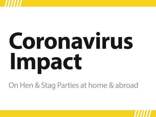 Planning a Hen Party or Stag Do? – Coronavirus Awareness