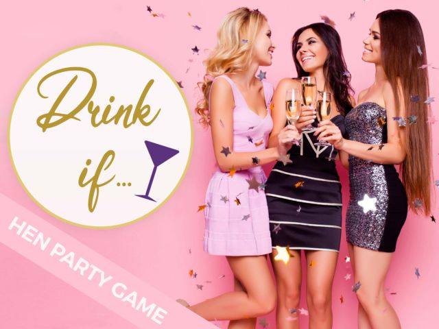 Drink If Hen Party Game