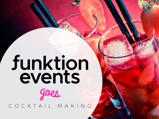 Funktion Events Goes Cocktail Making