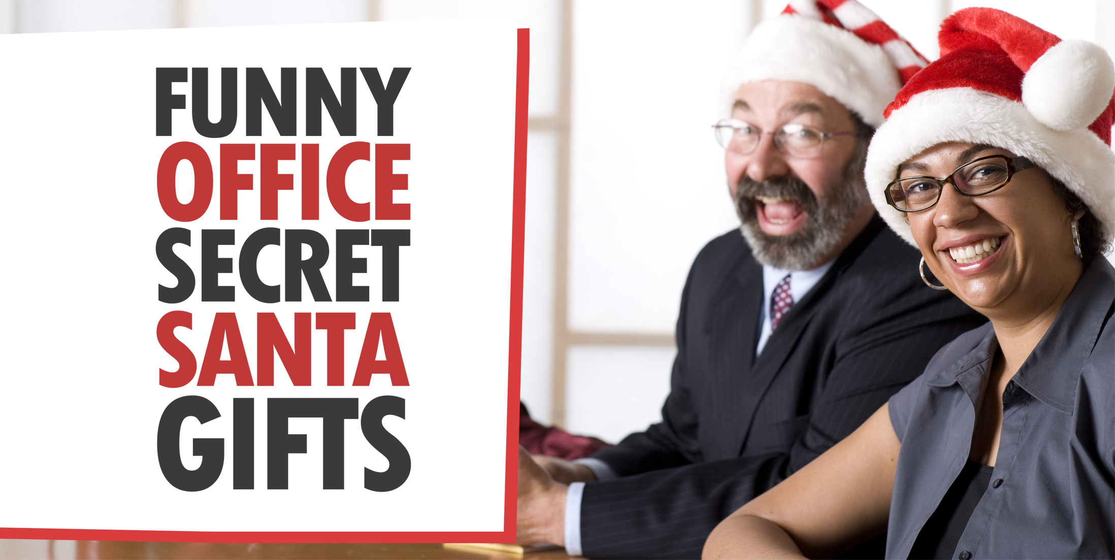 Funny Office Secret Santa Gifts