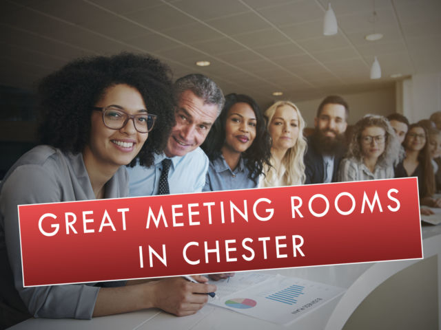 Great Meeting Rooms in Chester