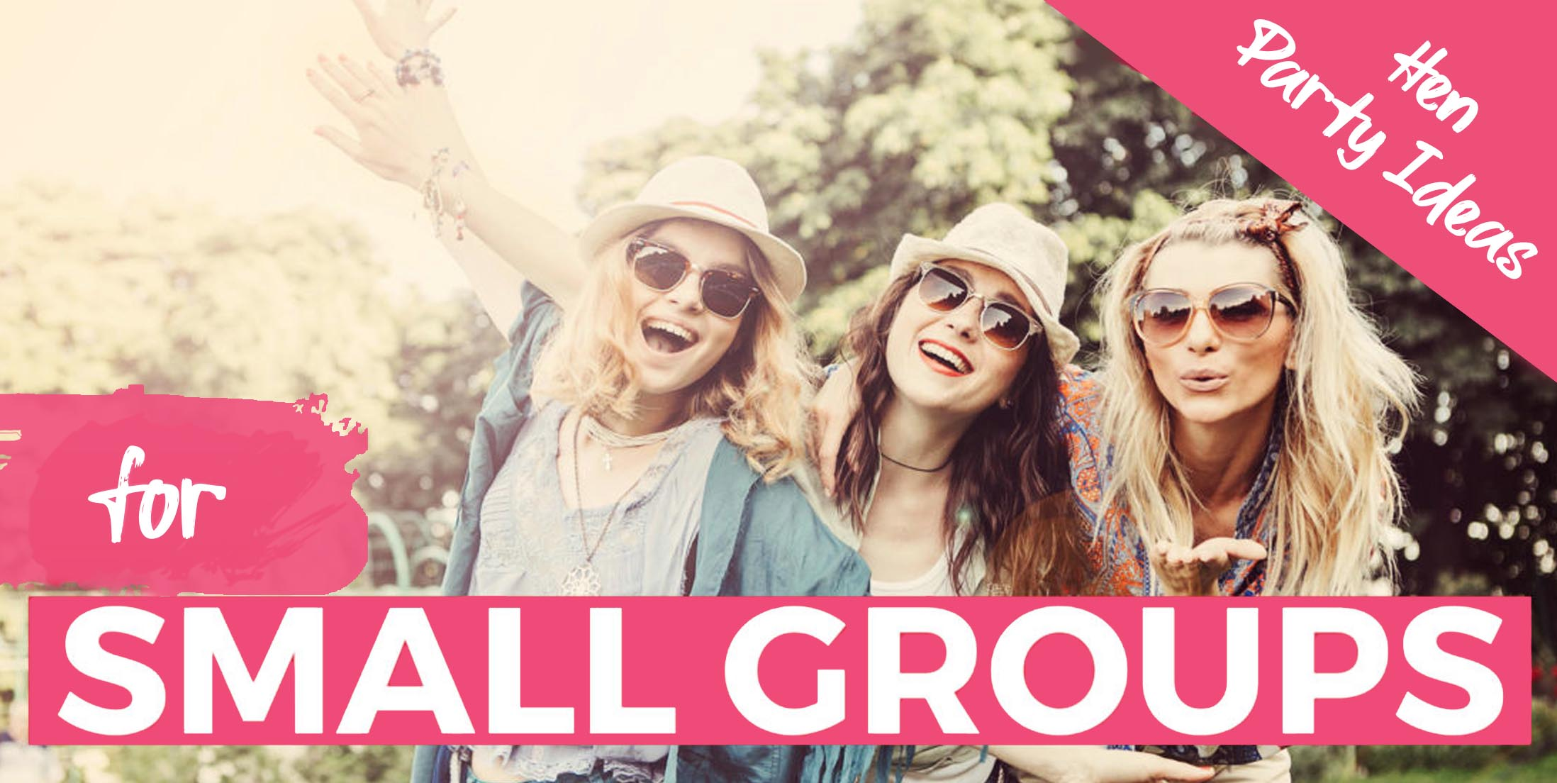 Hen party ideas for small groups