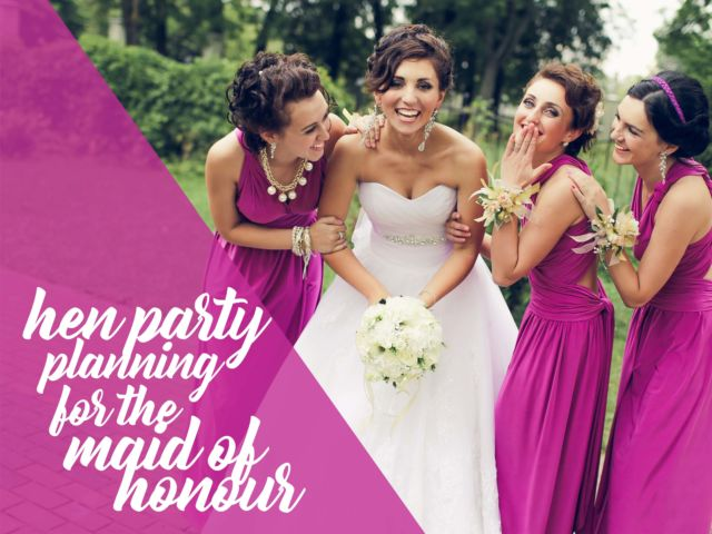 Hen Party Planning Tips for the Maid of Honour