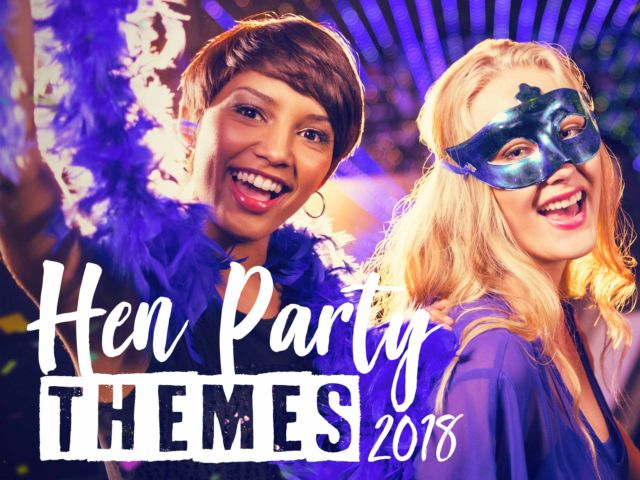 Hen Party Themes 2018