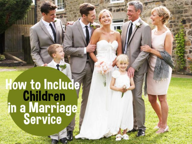 How to Include Children in a Marriage Service