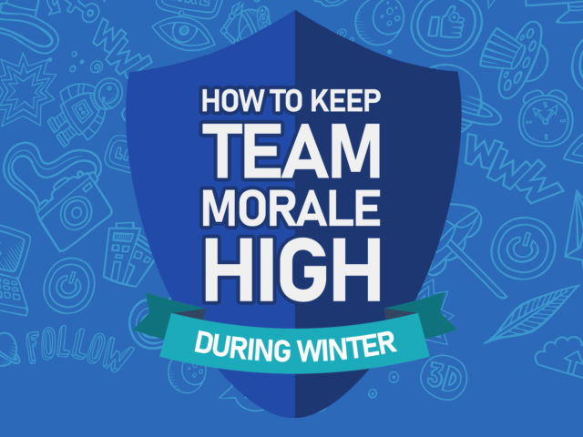 How to Keep Team Morale High During Winter