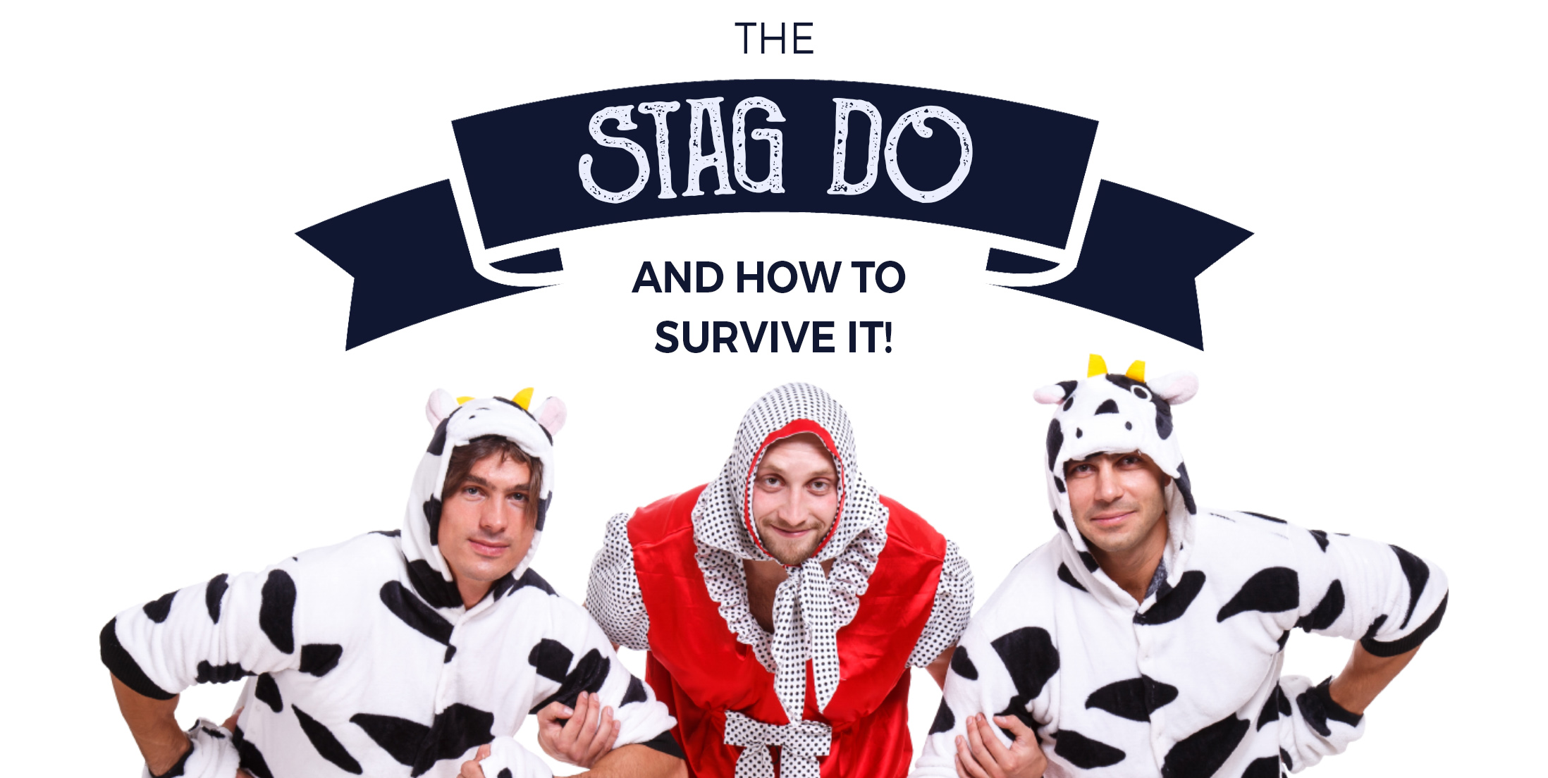 How To Survive The Stag Do