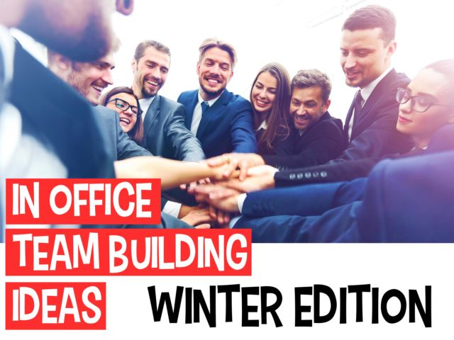 In Office Team Building Ideas - Winter Edition