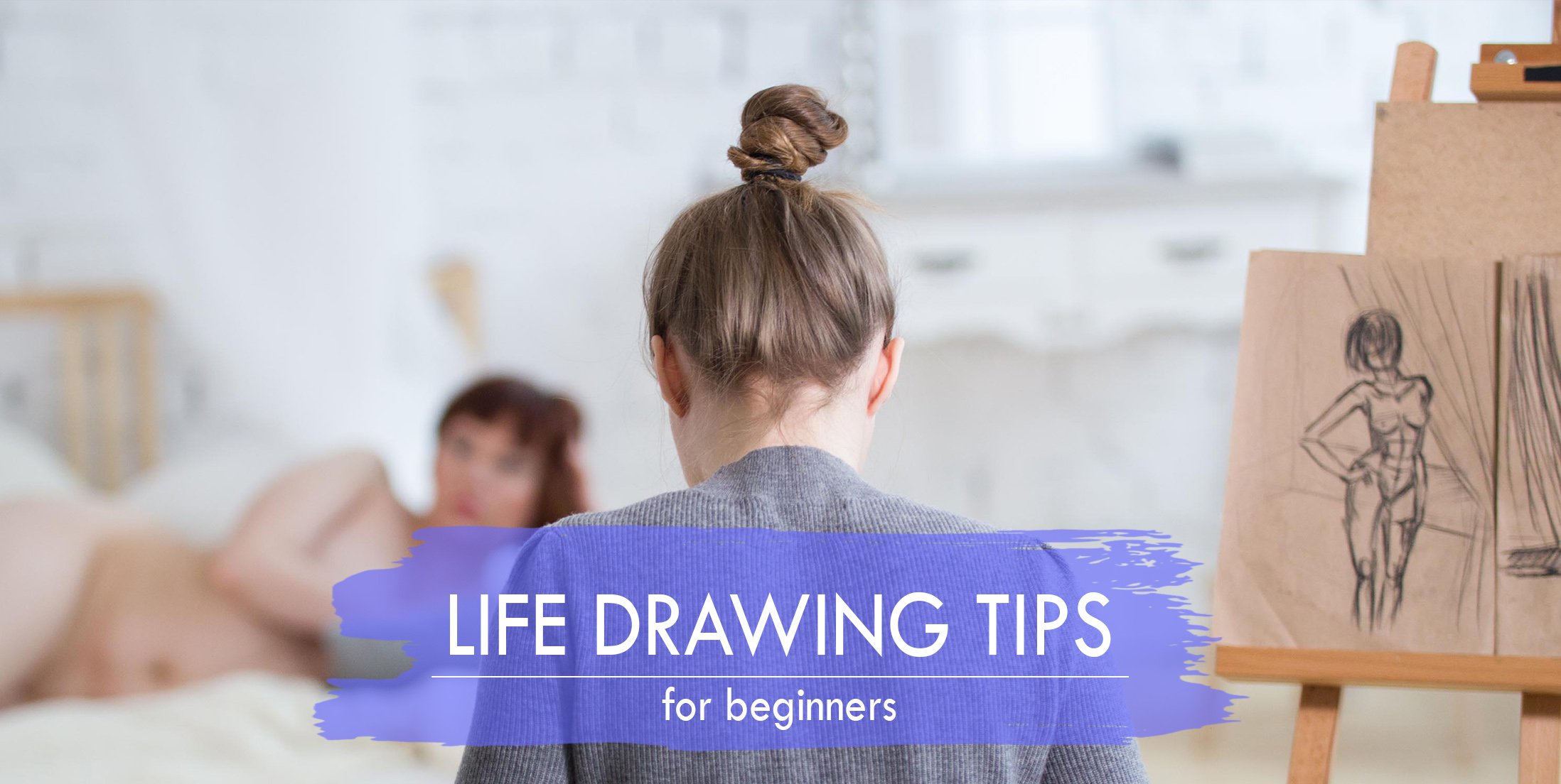 Simple Life Drawing Tips