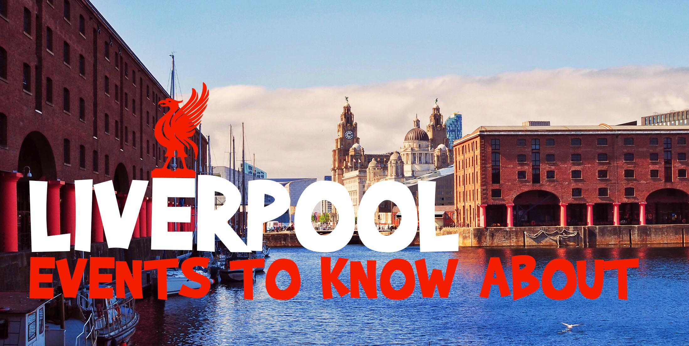 Liverpool Events to Know About