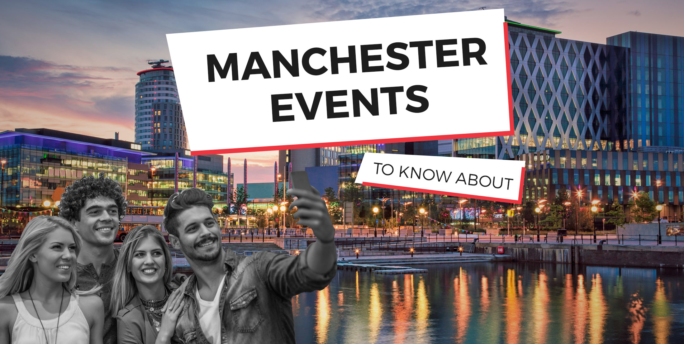 Manchester Events to Know About