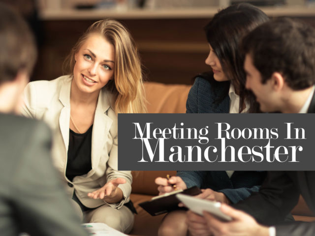 Meeting Rooms in Manchester