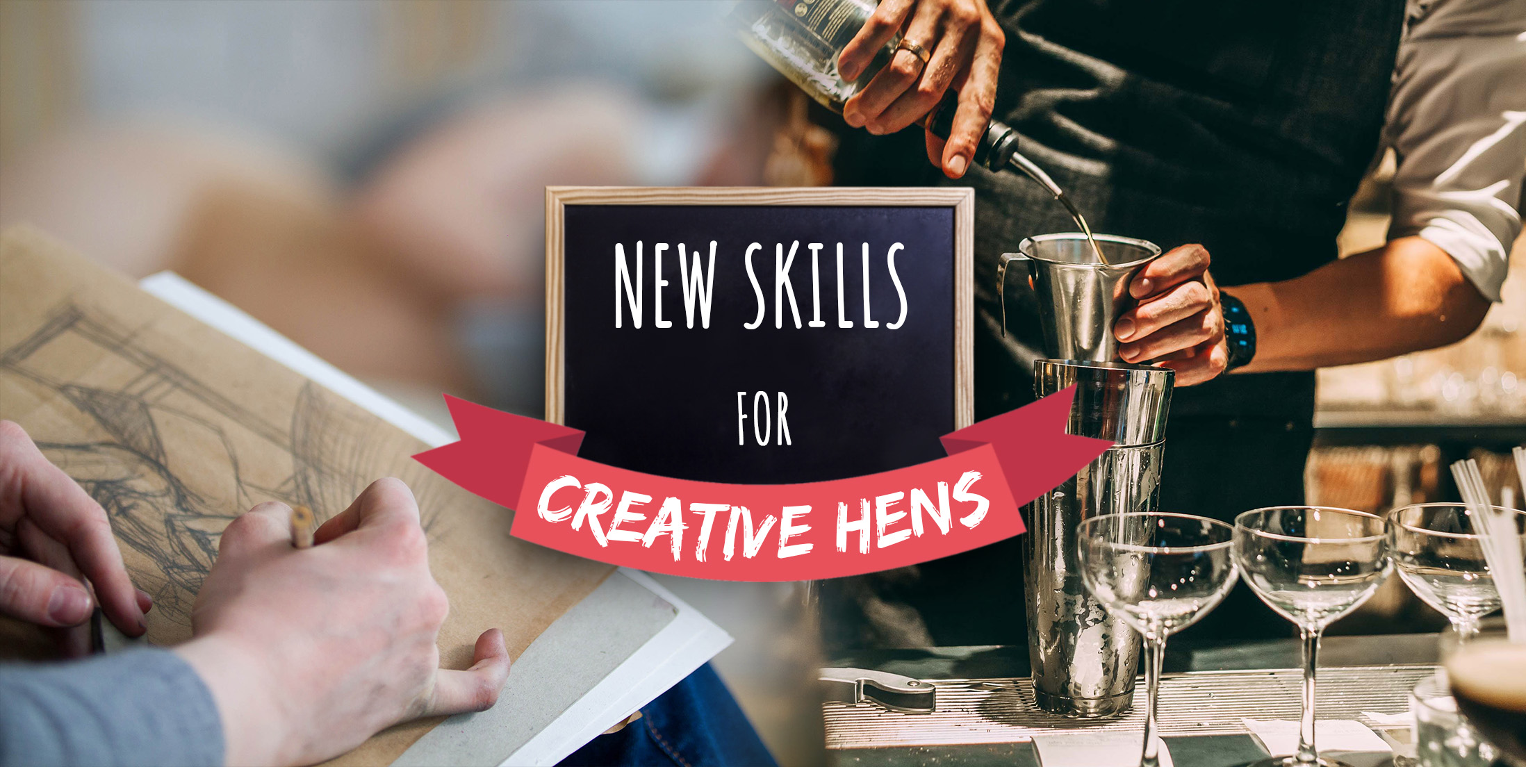 New Skills for Creative Hens
