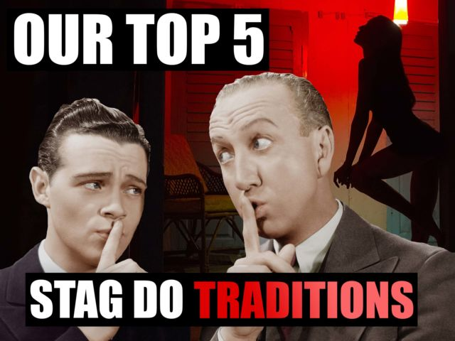 Our Top 5 Stag Do Traditions