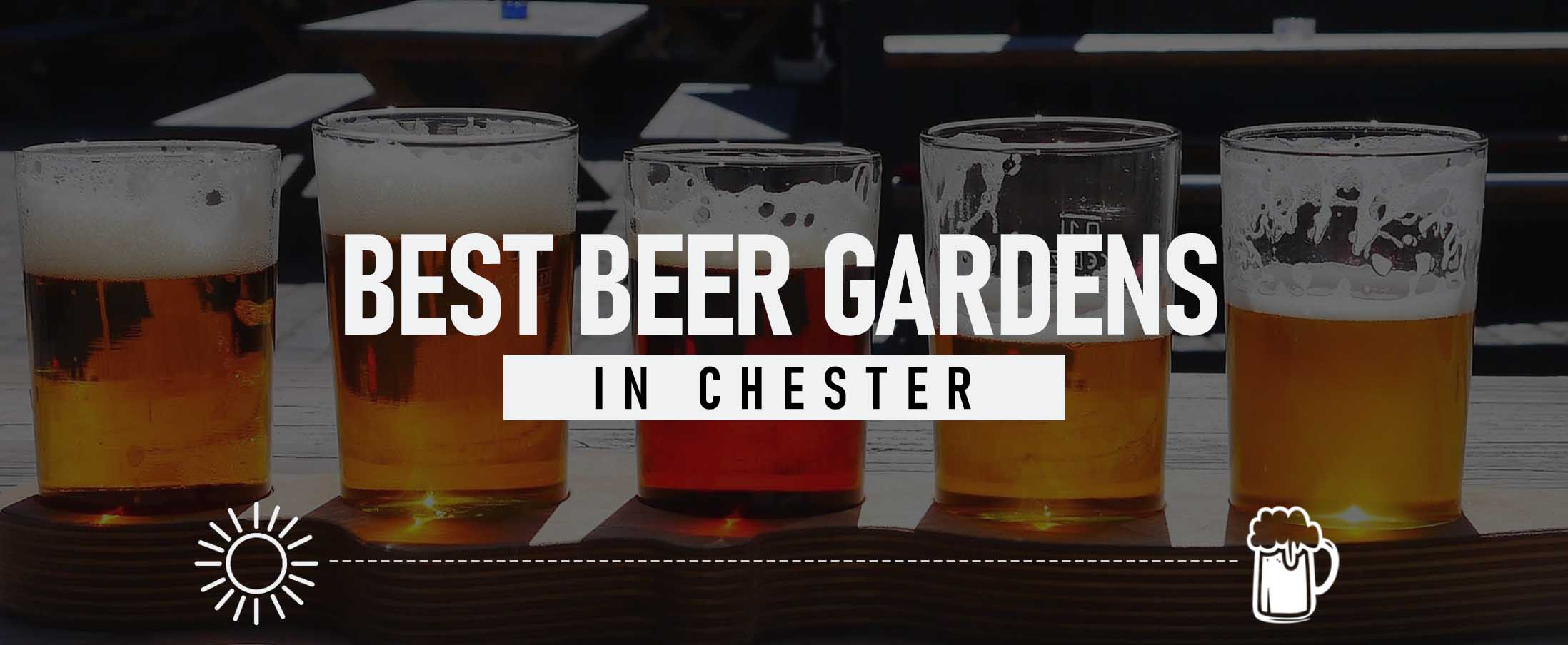 Best Beer Gardens in Chester