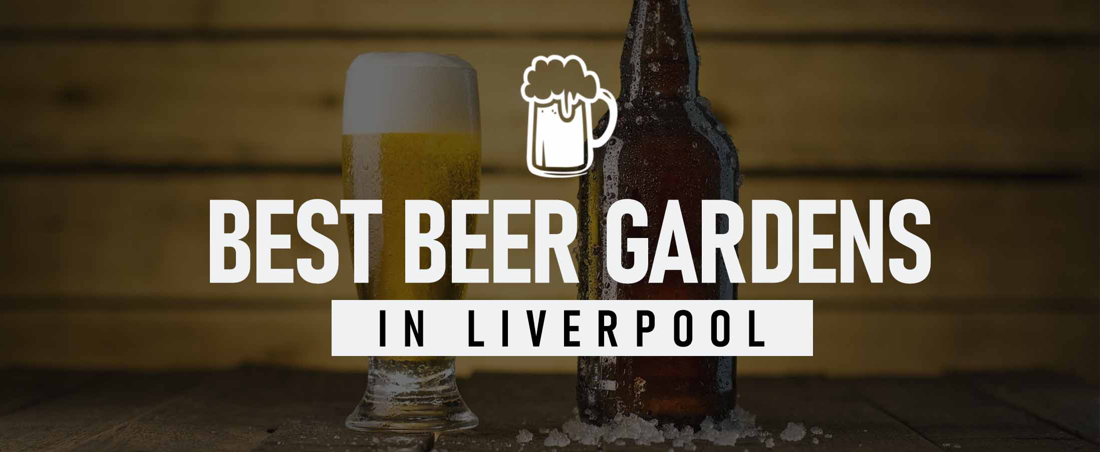 Best Beer Gardens in Liverpool