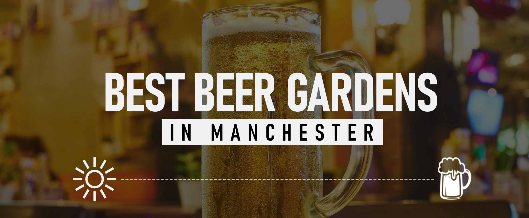 Best Beer Gardens in Manchester