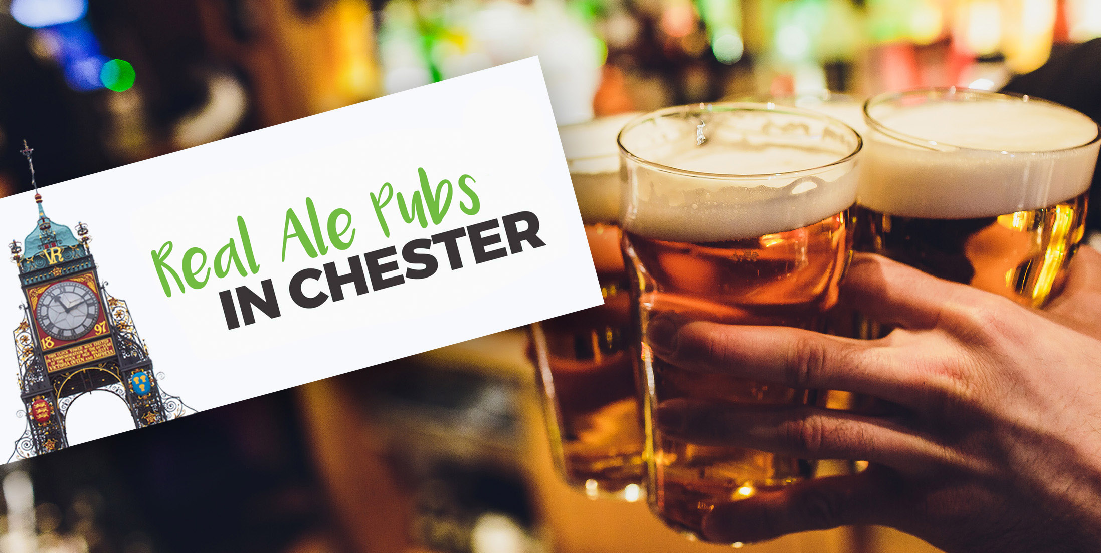 Real Ale Pubs in Chester (Banner)